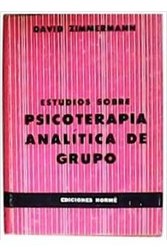 Estudios Sobre Psicoterapia Analitica de Grupo