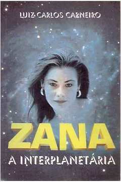 Zana : a Interplanetária