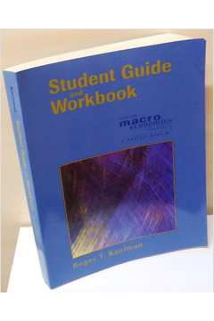 Student Guide and Workbook For Use With Macro Economics Mankin