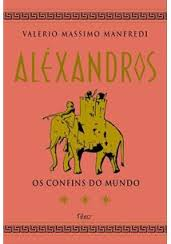 Alexandros os Confins do Mundo