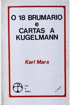 O 18 Brumário e Cartas a Kugelmann