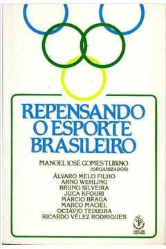 Repensando o Esporte Brasileiro