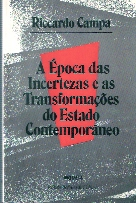 A época das Incertezas e as Transformações do Estado Contemporâneo