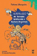 Almanaque de Baratas, Minhocas e Bichos Nojentos de Fátima Mesquita pela Panda Books (2005)