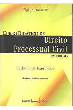 Curso Didático de Direito Processual Civil: Caderno de Exercícios