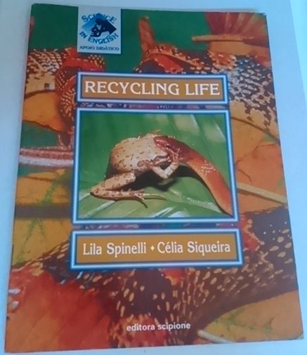 Recycling Life - Science in English - Apoio Didático