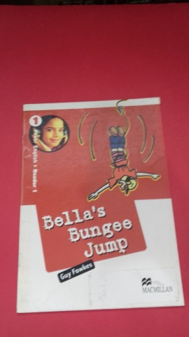 Bella S Bungee Jump 1 - Power English Reader 1