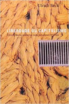 Liberdade Ou Capitalismo