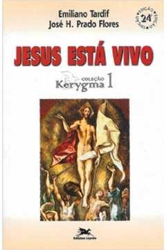 livro jesus esta vivo padre emiliano tardif