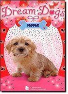Dream Dogs  Pepper