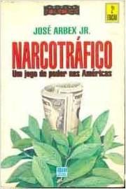 Narcotráfico -um Jogo de Poder Nas Américas