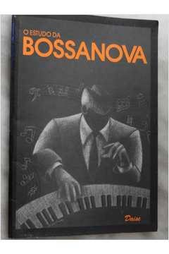 O Estudo da Bossanova
