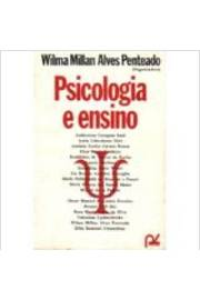 Psicologia e Ensino de Wilma Millan Alves Penteado (org) pela Papelivros (1980)