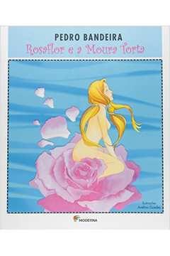 Rosaflor e a Moura Torta