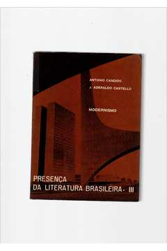 Modernismo - Presença da Literatura Brasileira - III