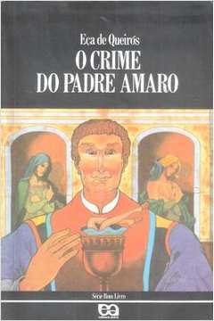 O Crime do Padre Amaro - Série Bom Livro