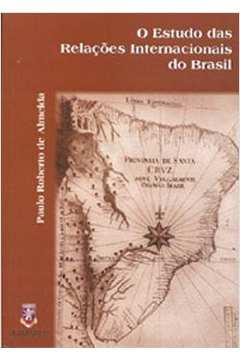 O Estudo das Relações Internacionais do Brasil