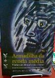 Armadilha da Renda Media Vol 1 - Visoes do Brasil e da China