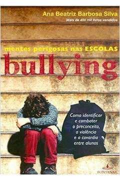 Bullying - Mentes Perigosas Nas Escolas