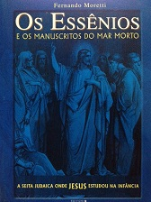 Os Essênios e os Manuscritos do Mar Morto (Ótimo Estado)