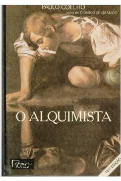 Livro: O Alquimista - Paulo Coelho | Estante Virtual
