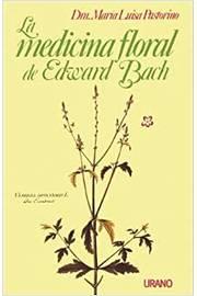 La Medicina Floral de Edward Bach