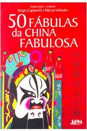 50 Fábulas da China Fabulosa
