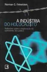 A Indústria do Holocausto