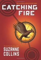 Catching Fire -  (the Hunger Games)