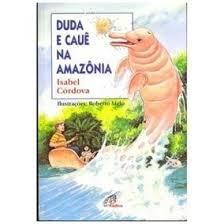 Duda e Cauê na Amazônia