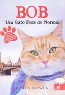 Bob - um Gato Fora do Normal