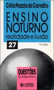 Ensino Noturno - Realidade e Ilusão