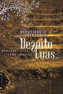 Beautiful Creatures - Dezoito Luas - Volume 3