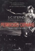 Perigoso Demais - Trilogia Rock Star - Volume 3