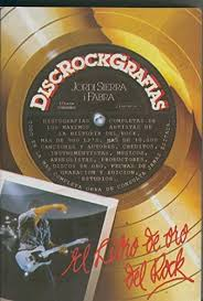 Disc-rock-grafias (el Libro de Oro del Rock)