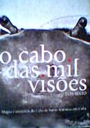 O Cabo das Mil Visões