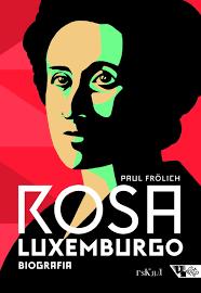 Rosa Luxemburgo Biografia