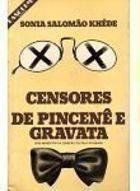 Censores de Pincenê e Gravata
