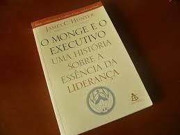 2991ff656a7ee O Monge e o Executivo uma História Sobre a Essência da Liderança ...