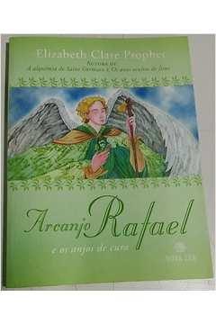 Arcanjo Rafael e os Anjos de Cura