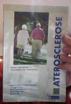 Aterosclerose Bases Conceituais e Orientação do Tratamento