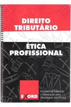 Direito Tributário Ética Profissional + Testes (2 Livros) e610aa13554d4