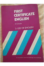 First Certificate English 3: Use of English