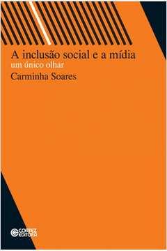 A Inclusão Social e a Mídia um Único Olhar