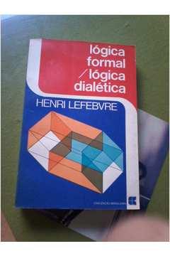 Lógica Formal / Lógica Dialética