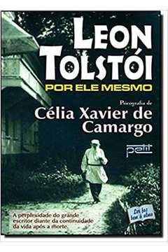Leon Tolstoi por Ele Mesmo de Leon Tolstoi; Celia Xavier Camargo pela Petit (2006)