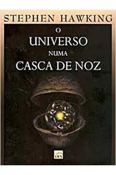 O Universo numa Casca de Noz/ 3 ª Edição