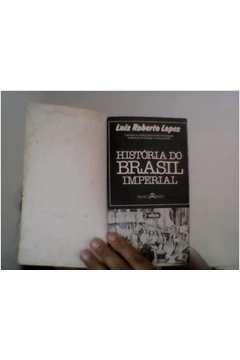 História do Brasil Imperial