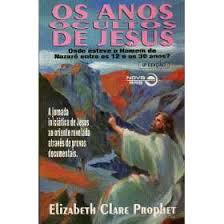 Os Anos Ocultos de Jesus Onde Esteve o Homem de Nazaré Entre os 12 E..