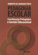 Pedagogia Escolar - Coordenação Pedagógica e Gestão Educacional
